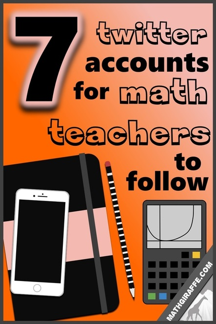 7 Twitter Accounts for Math Teachers to Follow